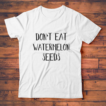 Don't Eat Watermelon Seeds T-Shirt, Cute Pregnancy Tee Shirt for Expecting Mom