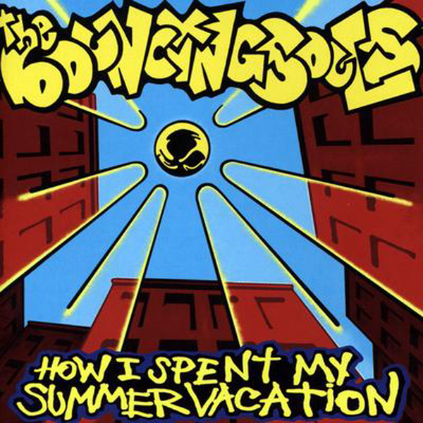 The Bouncing Souls - How I Spent My Summer Vacation