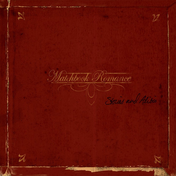 Matchbook Romance - Stories & Alibis