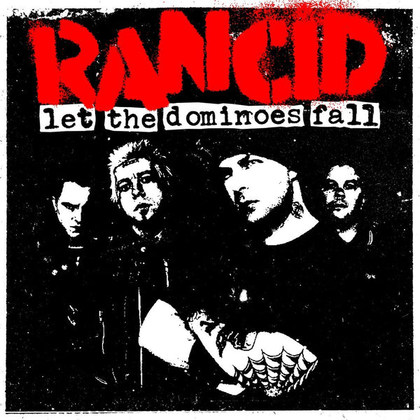 Rancid ‎– Let The Dominoes Fall