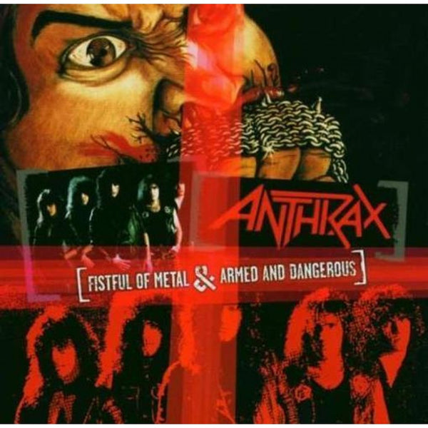 Anthrax - Fistful of Metal / Armed & Dangerous