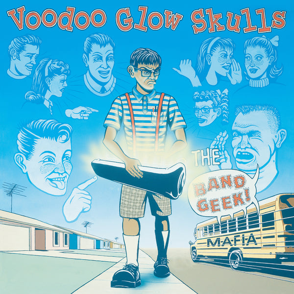 Voodoo Glow Skulls - The Band Geek