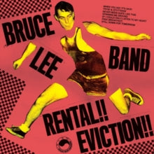 Bruce Lee Band - Rental Eviction