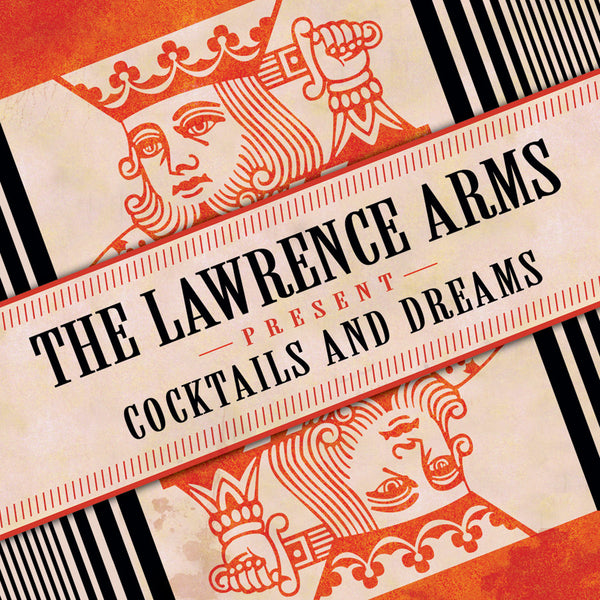 The Lawrence Arms ‎– Cocktails & Dreams
