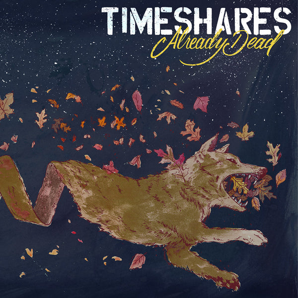 Timeshares ‎– Already Dead