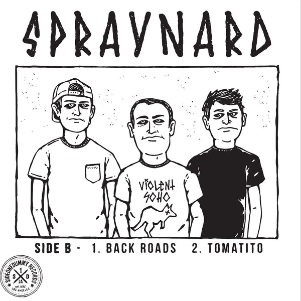 Violent Soho/Spraynard - Split 7""