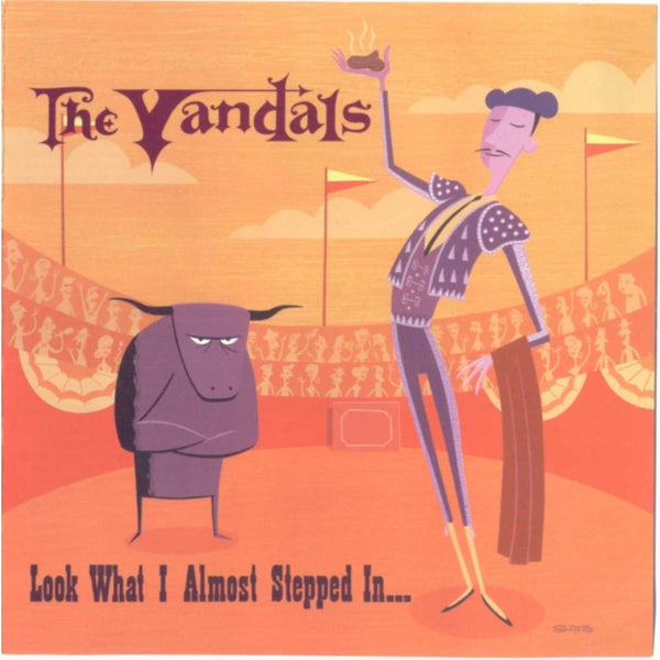 The Vandals ‎– Look What I Almost Stepped In...