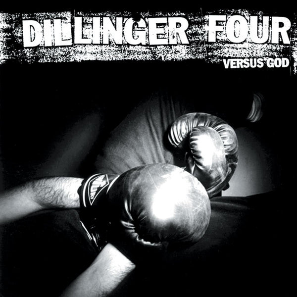 Dillinger Four - Versus God
