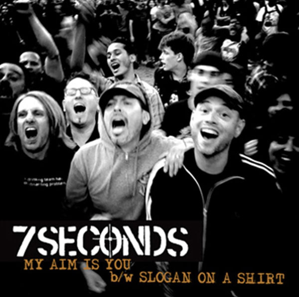 7 Seconds - My Aim Is You 7""