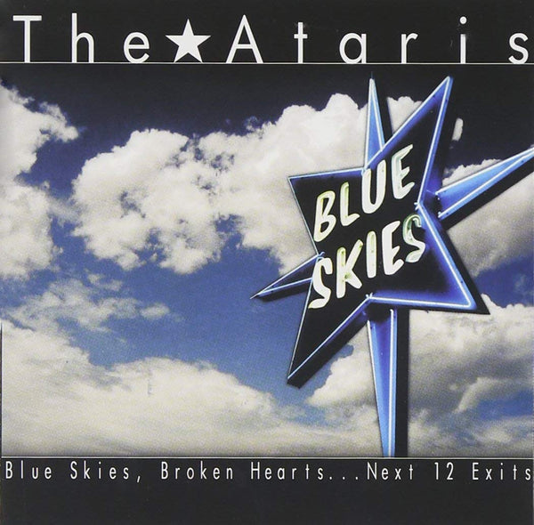 The Ataris - Blue Skies, Broken Hearts, Next 12 Exits