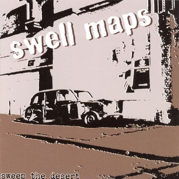 Swell Maps ‎– Sweep The Desert