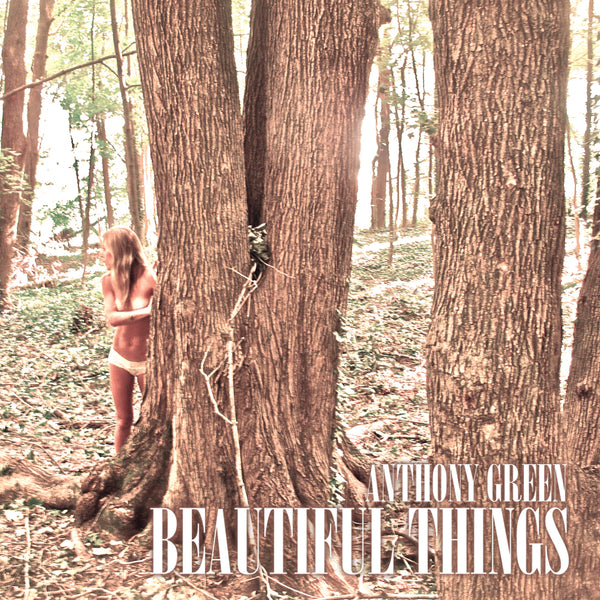 Anthony Green - Beautiful Things
