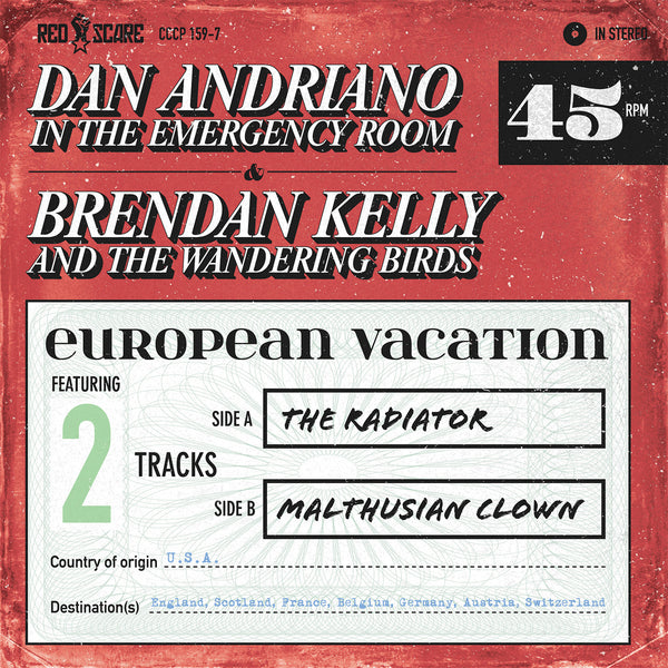 Dan Andriano In The Emergency Room/Brendan Kelly And The Wandering Birds ‎– European Vacation 7""