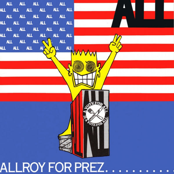 All - Allyroy For Prez...