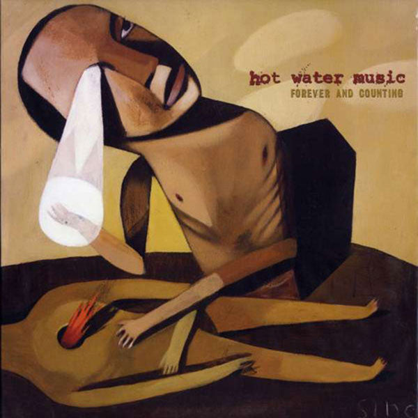 Hot Water Music - Forever and Counting