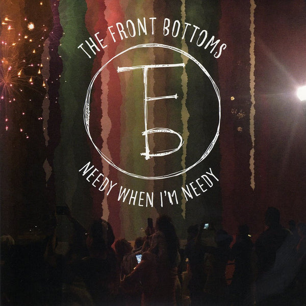 The Front Bottoms - Needy When I'm Needy 7""