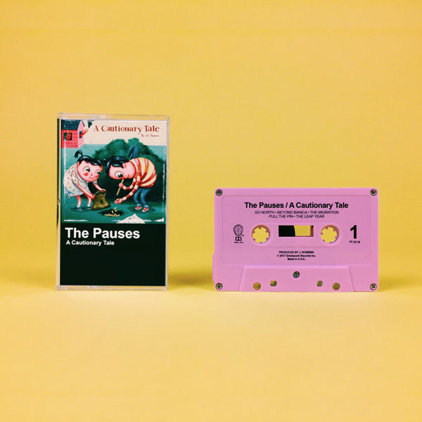 The Pauses - A Cautionary Tale (Cassette)