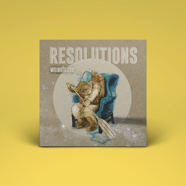 Resolutions - Weightless