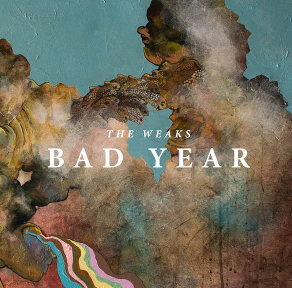 The Weaks ‎– Bad Year