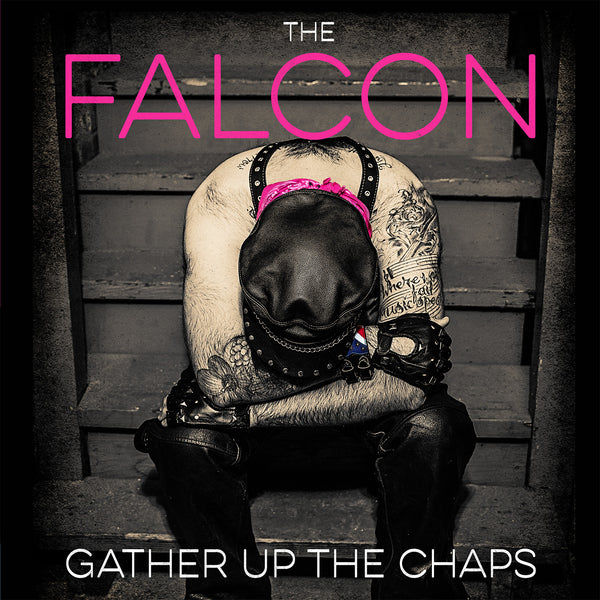 The Falcon ‎– Gather Up the Chaps