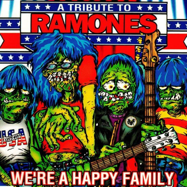 V/A - We're A Happy Family: A Tribute to the Ramones (Greeen /1200)