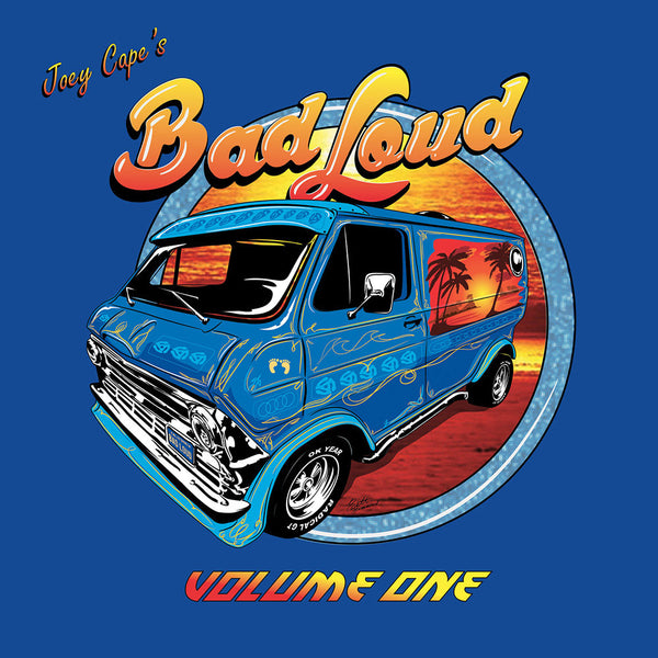 Joey Cape's Bad Loud - Volume 1