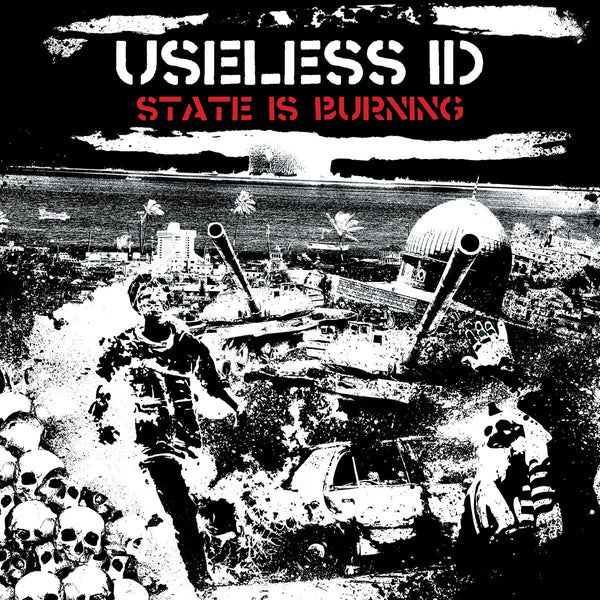 Useless ID ‎– State Is Burning