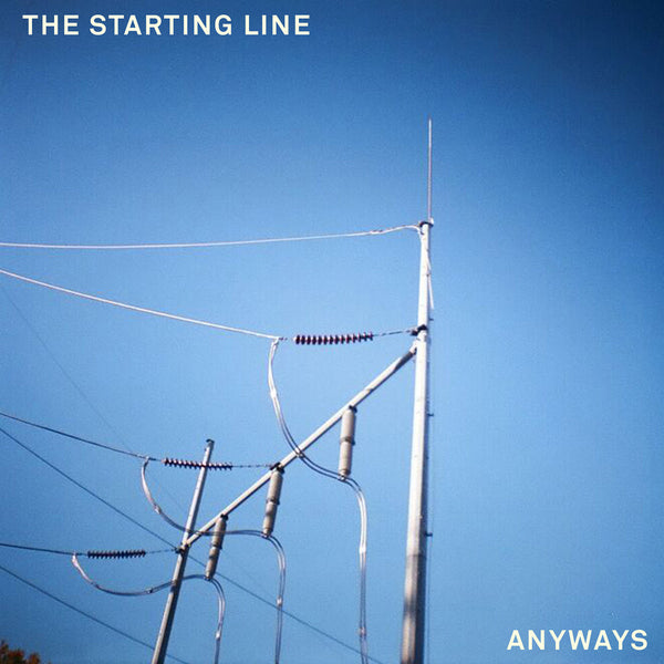 The Starting Line - Anyways 7""