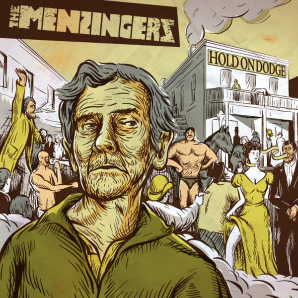 The Menzingers - Hold On Dodge 7""