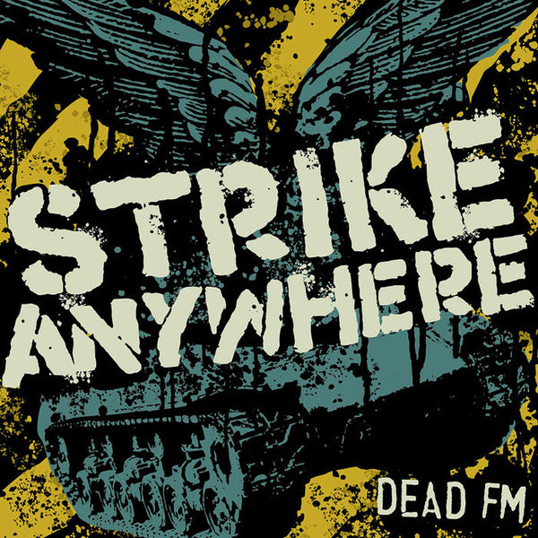 Strike Anywhere ‎– Dead FM