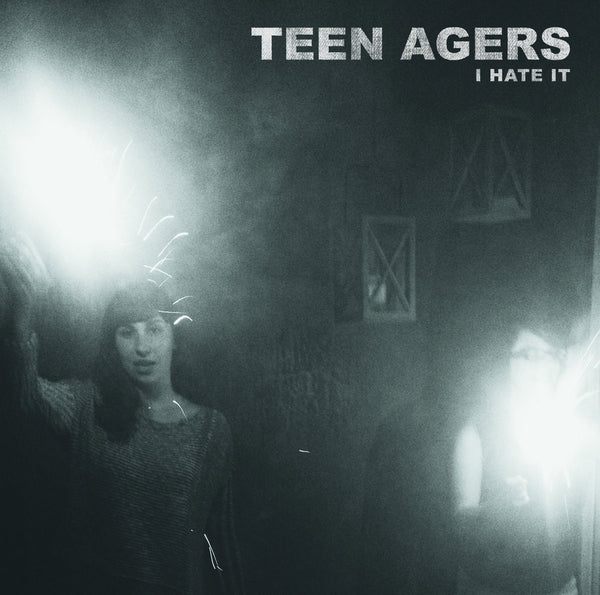 Teen Agers ‎– I Hate It