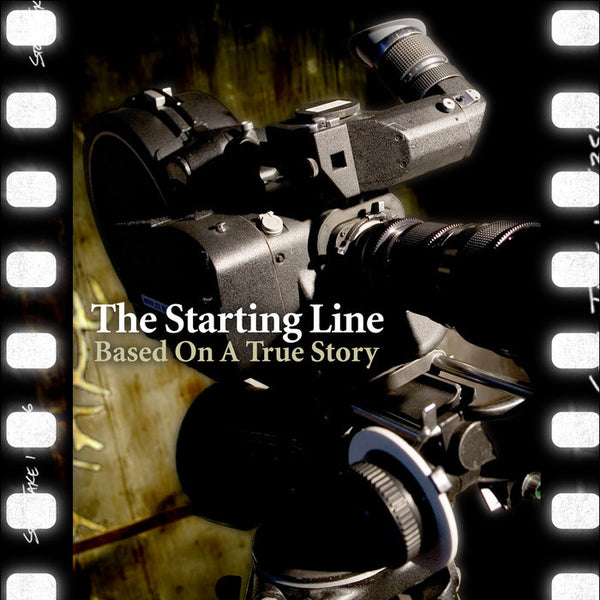 The Starting Line ‎– Based On A True Story