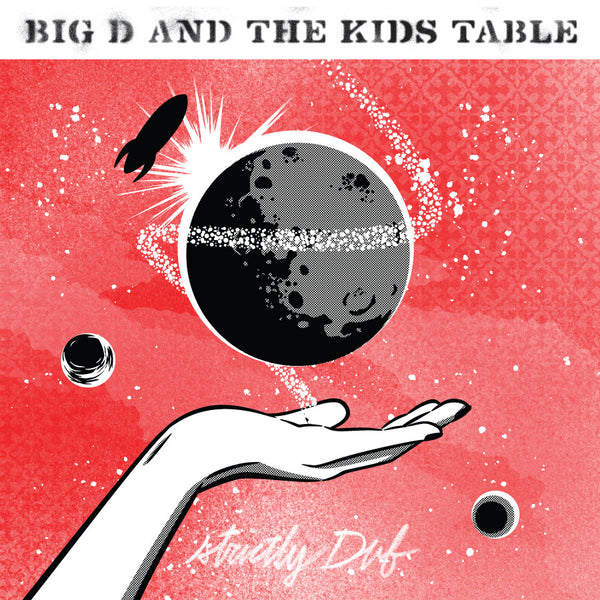 Big D & The Kids Table - Strictly Dub