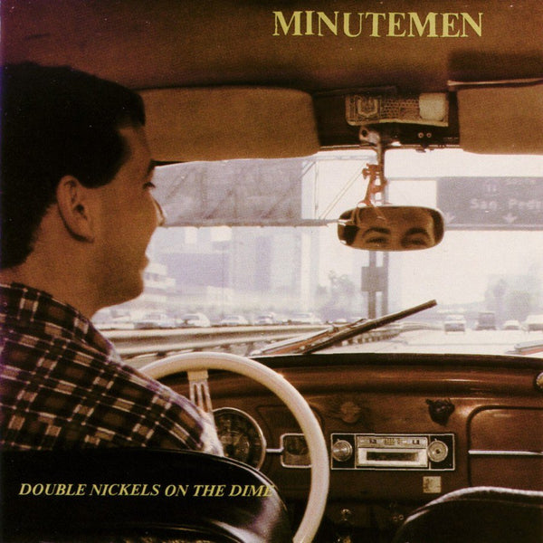 The Minutemen - Double Nickels on the Dime