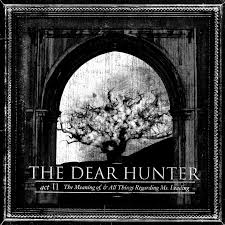 Dear Hunter - Act II: The Meaning Of...