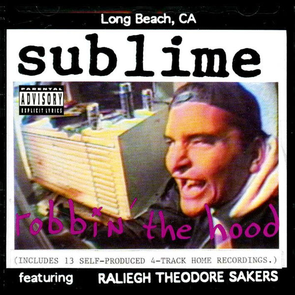 Sublime ‎– Robbin' The Hood