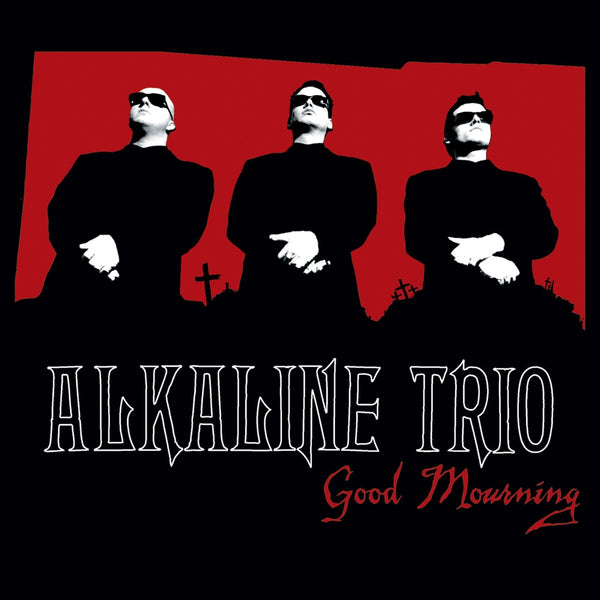 Alkaline Trio - Good Mourning