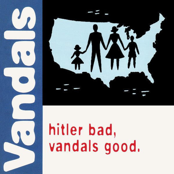 The Vandals ‎– Hitler Bad, Vandals Good