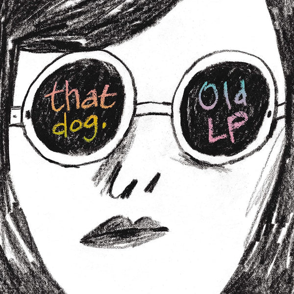 That Dog - Old LP