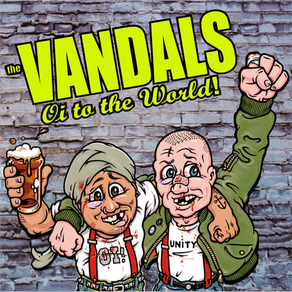 Vandals - Oi to the World!
