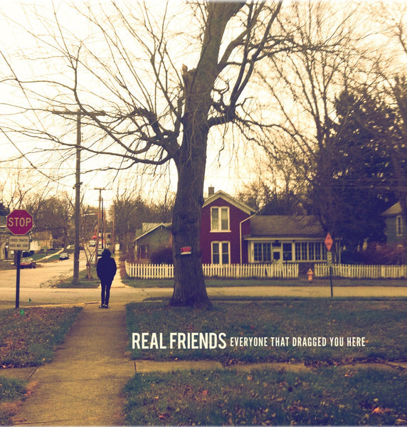 Real Friends - Everyone That Dragged You Here