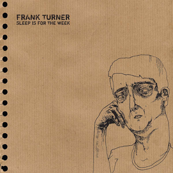 Frank Turner - Sleep is for the Weak (tenth anniversary edition)
