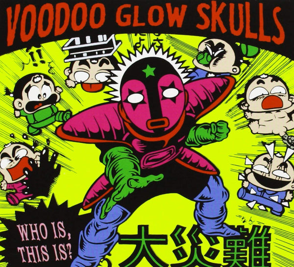 Voodoo Glow Skulls - Who Is? This Is?
