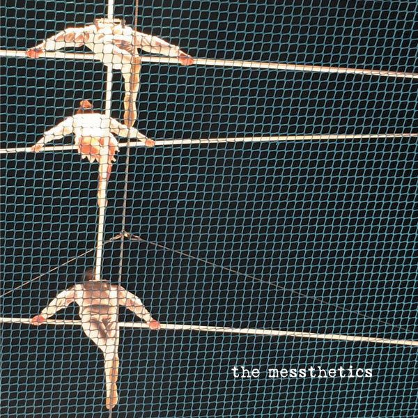 Messthetics - The Messthetics