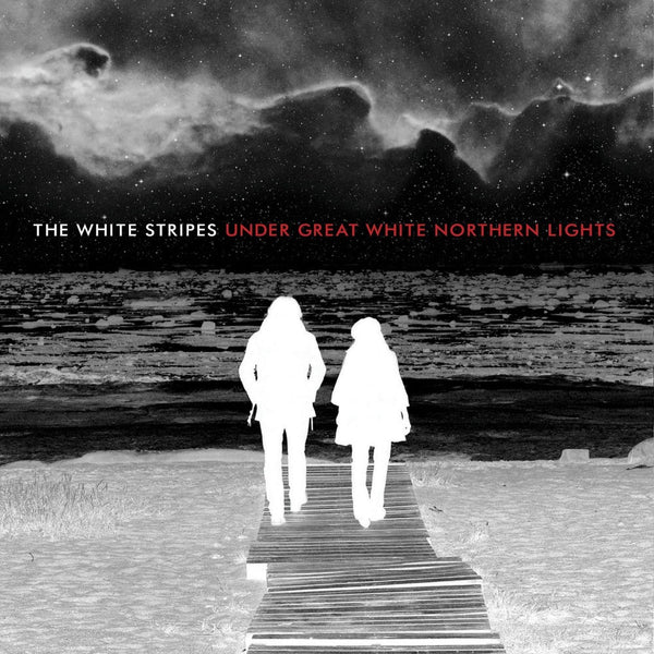 The White Stripes -Under the Great White Northern Lights