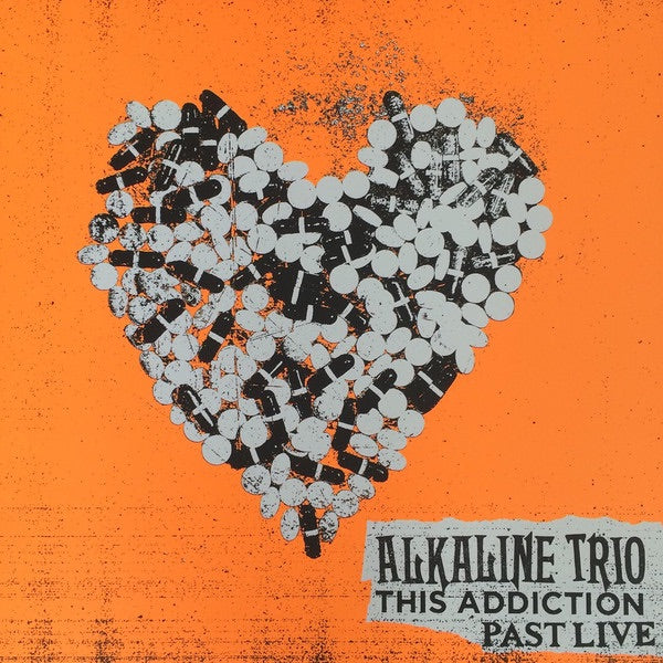 Alkaline Trio - This Addiction PAST LIVE
