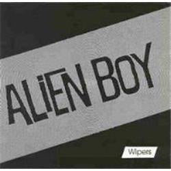 Wipers - Alien Boy [7'' EP]