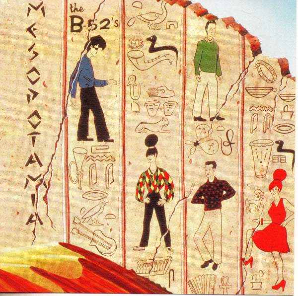 B-52's, The - Mesopotamia
