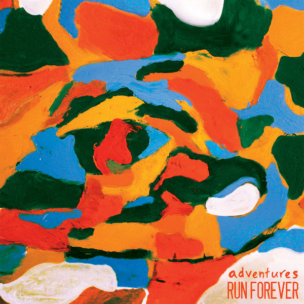 Adventures/Run Forever - Split 7""