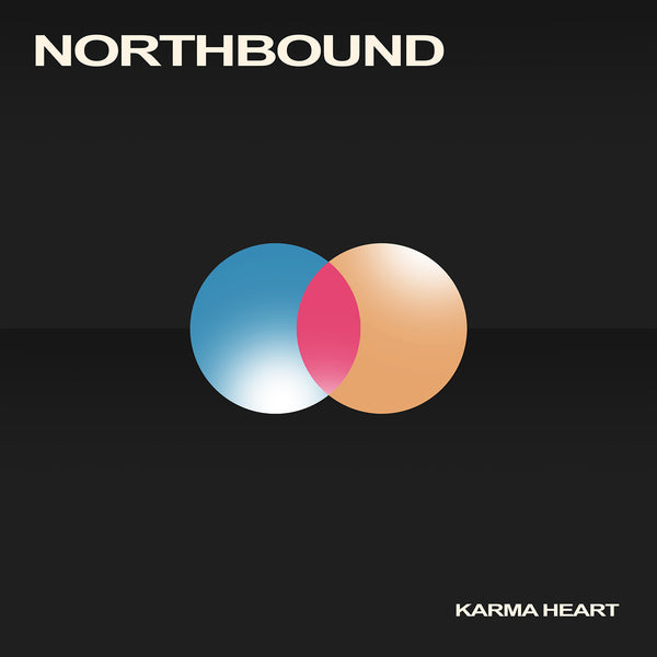 Northbound - Karma Heart